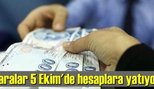 Paralar 5 Ekim'de hesaplara yatıyor