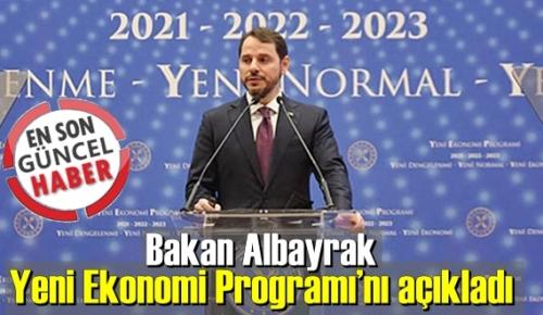 Hazine Bakan Albayrak, en son Ekonomi Programı'nı ve yol haritasını duyurdu!