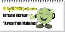 30 Eylül 2020 Çarşamba/ Haftanın Komik Fıkraları – Kayseri'nin Mahallesi