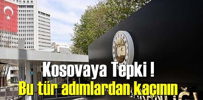 Türk Dışişlerin'den Kosova'ya 'elçilik' tepki!