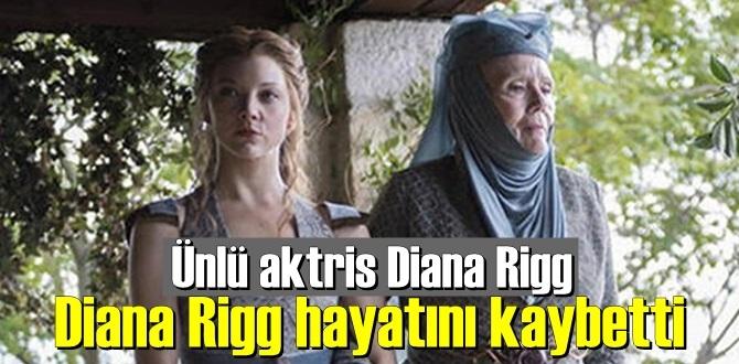 Ünlü İngiliz aktris Diana Rigg, 82 yaşında vefat etti!