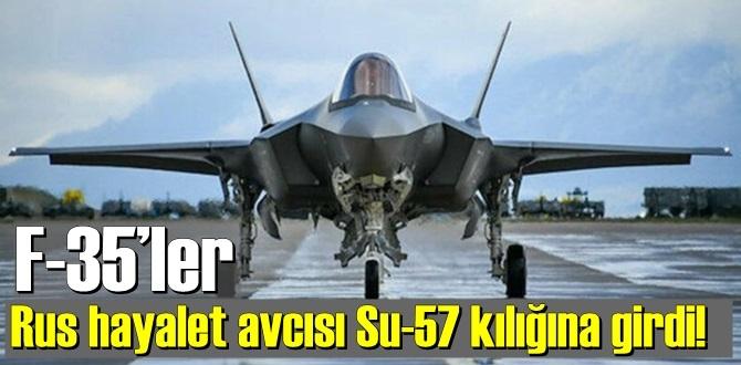 F-35 Savaş uçakları Su-57 kılığına büründü!