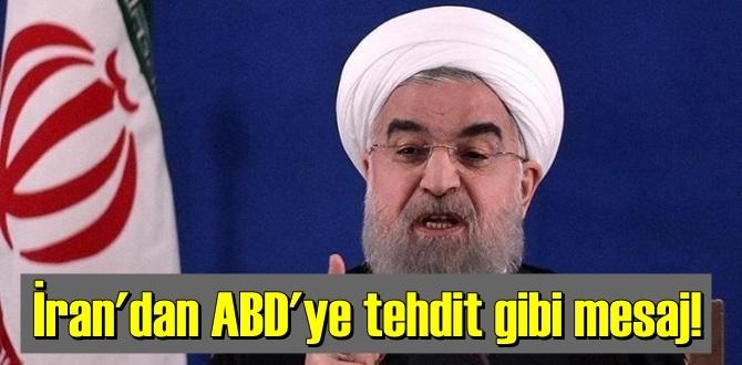 İran'dan ABD'ye tehdit gibi gözdağı !
