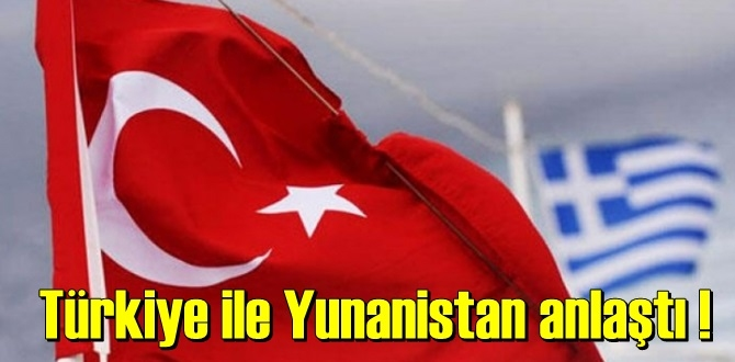 """Türkiye ile Yunanistan istikşafi görüşmelerinin """"yakında"""" başlayacağı açıklandı!"""