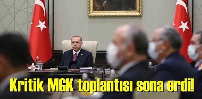 Kritik MGK toplantısı sona erdi! Milli Güvenlik Kurulu (MGK) Bildirisi yayımlandı!