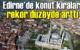 Yıllık bazda Edirne'de dikkat çeken kira artışı görüldü.