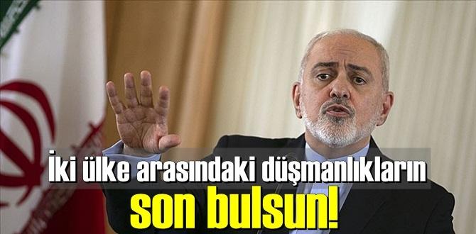 İran Dışişleri Bakanı Zarif: İki ülke arasındaki düşmanlıkların son bulsun!