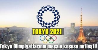 2021 yılına ertelenen Tokyo Olimpiyatlarının meşale koşusu netleşti!