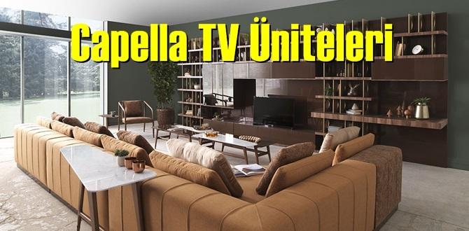 Capella TV Üniteleri farklı tasarım ve modelleri ile beğeni kazanıyor!