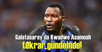 Galatasaray'da Kwadwo Asamoah tekrar gündemde!