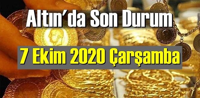 7 Ekim 2020 Çarşamba/ Ekonomi'de Altın piyasası, Altın güne nasıl başlıyor!