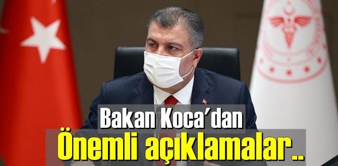 Sağlık Bakanı Koca: hala tedbirleri elden bırakmadan hazırlıklı olmalıyız!