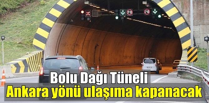 12 Ekim'de Bolu Dağı Tünelin'de bakım onarım Çalışmaları, Ankara yönü ulaşıma kapanacak!