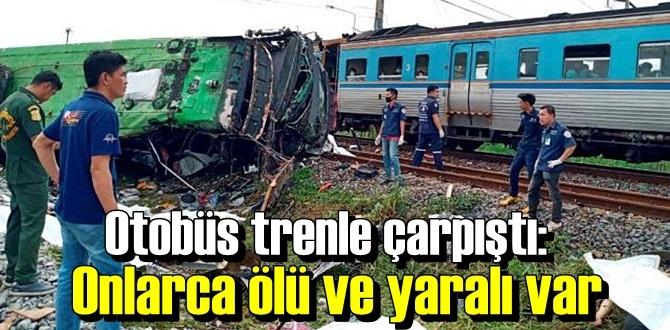 Tayland'da Otobüs trenle çarpıştı: Onlarca ölü ve yaralı var