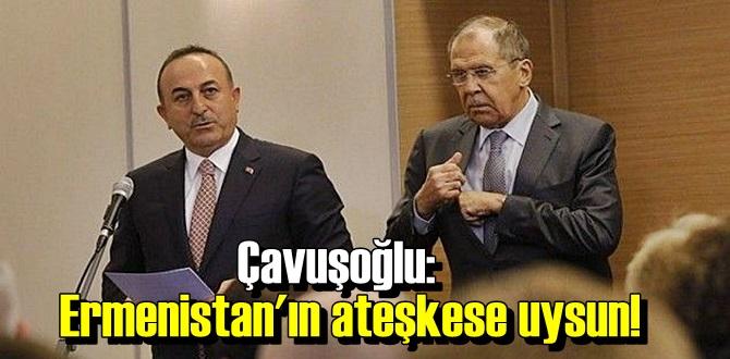 Ermenistan'ın ateşkese uysun!