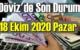 18 Ekim 2020 Pazar Ekonomi'de Döviz piyasası, Döviz güne nasıl başladı!