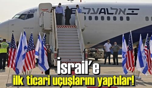 58 yolcu ile İsrail'e ilk ticari Uçuşlarını yaptılar!