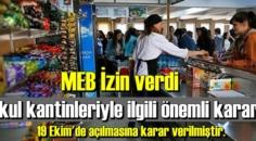 MEB, Okul kantinlerinin 19 Ekim pazartesi'nden itibaren açılmasına izin verdi!