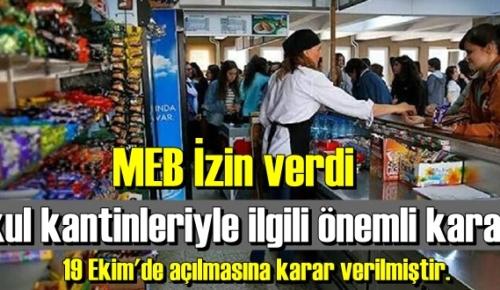 MEB, Okul kantinleri 19 Ekim pazartesi'nden itibaren açıl19 Ekim pazartesi'nden itibaren açılmasına izin verdi!