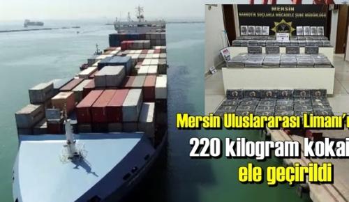 Liman'da Zulalanmış 220 kilogram kokain Yakalandı!