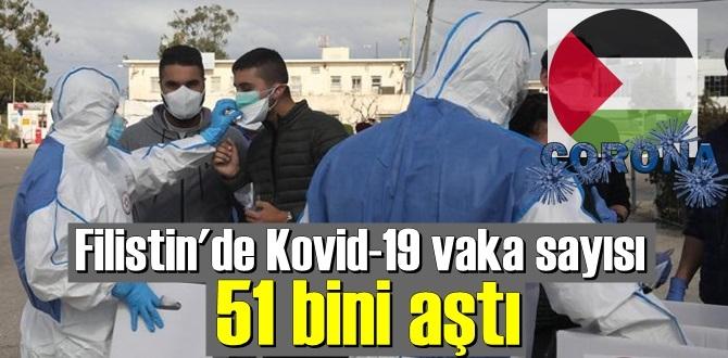 Filistin'de Koronavirüs vaka sayısı 51 bini geçti!