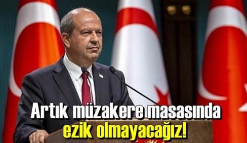 Ersin Tatar:Artık müzakere masasında ezik olmayacağız!