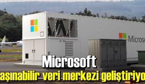Microsoft taşınabilir veri merkezi ile uzak bölgelere hizmet vermeyi planlıyor.