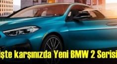 İşte karşınızda Yeni BMW 2 Serisi, Fiyatı ve Özellikleri..