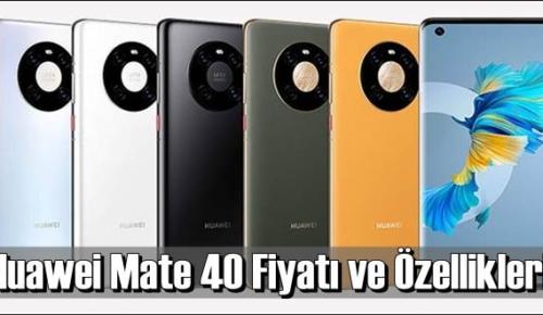 Huawei Mate 40 – Fiyatı ve Özelliklerini inceledik
