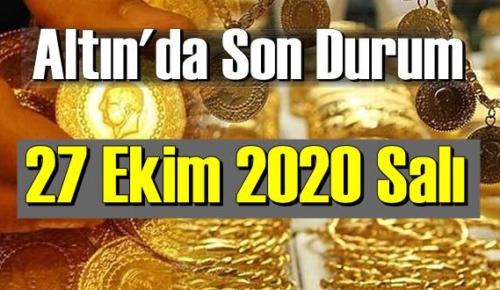 27 Ekim 2020 Salı Ekonomi'de Altın piyasası, Altın güne nasıl başlıyor!