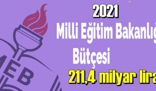 Eğitime ayrılan Bütçe yeni yılda 211,4 milyar liraya çıkarıldı!