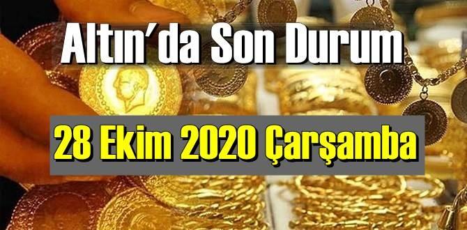 28 Ekim 2020 Çarşamba Ekonomi'de Altın piyasası, Altın güne nasıl başlıyor!