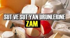 Süt ve süt Yan Ürünlerine yeni Zamlar!