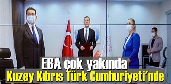 EBA, Çok yakında Kuzey Kıbrıs Türk Cumhuriyeti'nde !