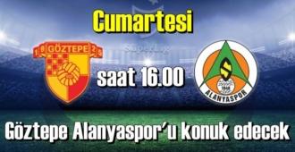 Göztepe, 31 Ekim Cumartesi Aytemiz Alanyaspor ile karşılaşacak