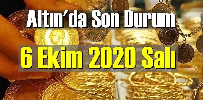 6 Ekim 2020 Salı/ Ekonomi'de Altın piyasası, Altın güne nasıl başlıyor!