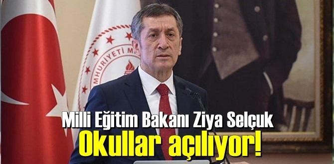 Milli Eğitim Bakanı Ziya Selçuk az önce açıkladı, okullar açılıyor!