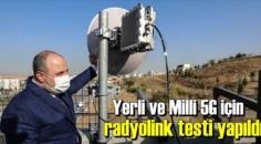 Yerli ve Milli 5G için radyolink testi gerçekleştirildi!