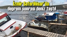 İzmir Seferihisar'da meydana gelen 6.8'lik depremin ardından deniz taştı!