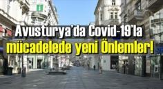 Avusturya'da Covid-19'la mücadelede yeni Önlemler!