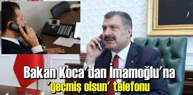 Sağlık Bakanı Koca, İBB Başkanı İmamoğlu ile telefon görüşmesi yaptı!