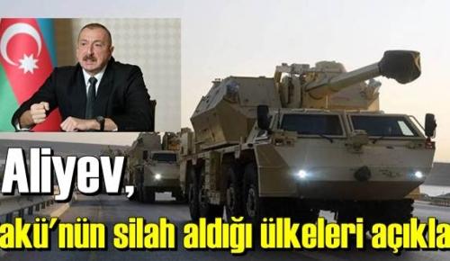 Azerbaycan, silah tedarikçilerini açıkladı!