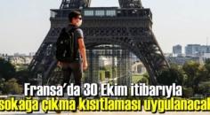 Fransa'da sokağa çıkma yasağı ile ilgili açıklama geldi!