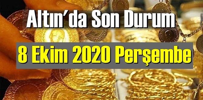 8 Ekim 2020 Perşembe/ Ekonomi'de Altın piyasası, Altın güne nasıl başlıyor!