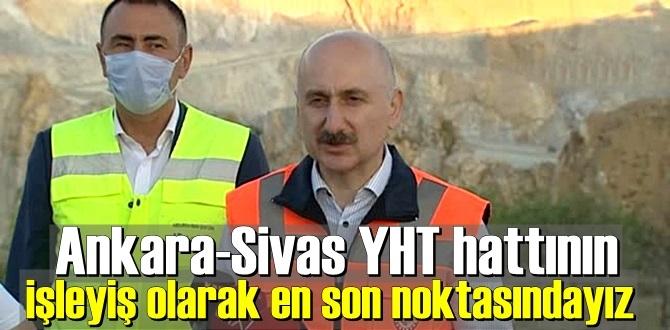 Bakan Karaismailoğlu: Ankara-Sivas YHT hattın'da Çalışmalar hızla devam etmektedir.