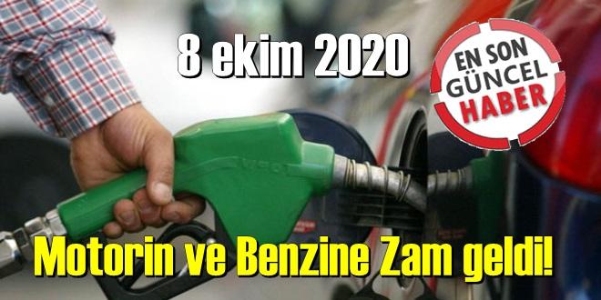 Bugün 8 ekim 2020, Motorin ve Benzine Zam geldi!
