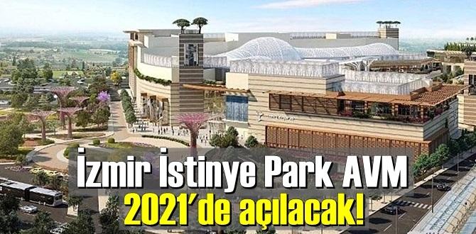 İzmir İstinye Park AVM'nin açılış tarihi netleşti, 2021'de Hizmete girecek.