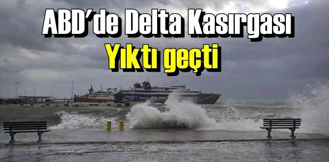 ABD'de Delta Kasırgası Yıktı geçti, her yer karanlıkta kaldı!