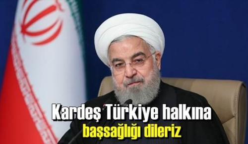 İran'dan Türkiye'ye Taziye mesajı!