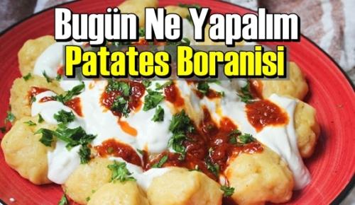 Bugün Ne Yapalım – Patates Boranisi